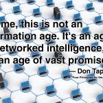 Age of networked intelligence
